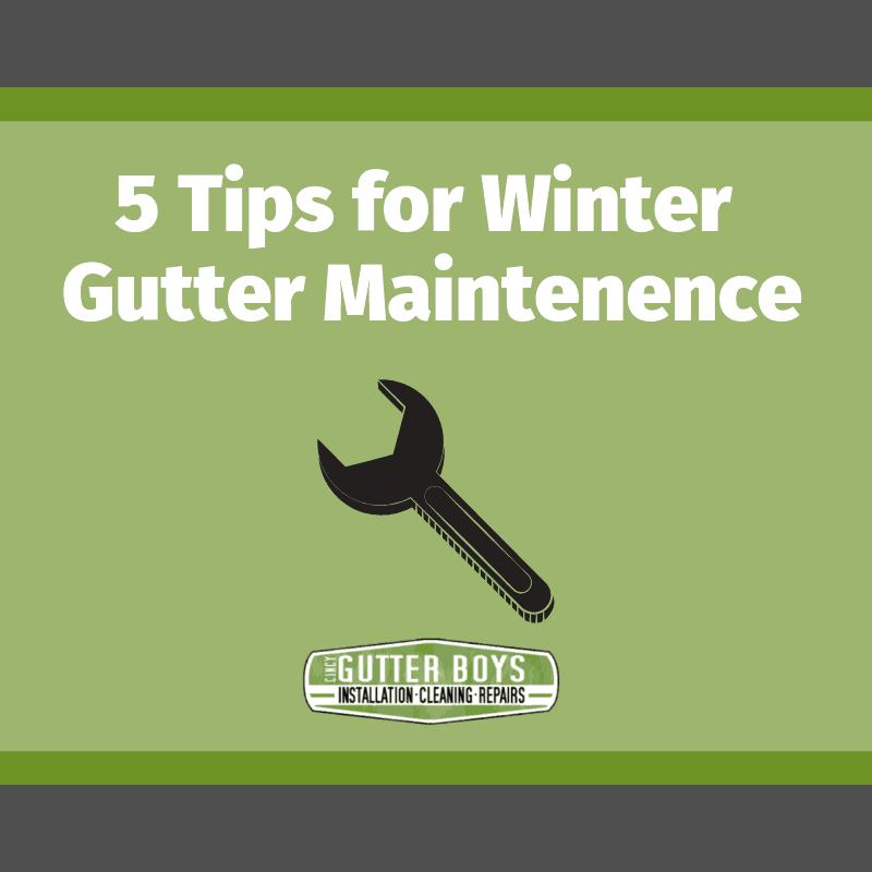5 Tips For Winter Gutter Maintenance Cincy Gutter Boys