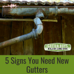 5 Signs you Need New Gutters