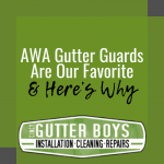 AWA Gutter Guards are Our Favorite, and Here's Why