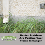 Gutter Problems Are Putting Your Home in Danger