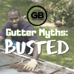 Gutter Myths Busted